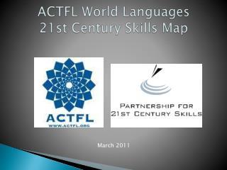 ACTFL World Languages  21st Century Skills Map