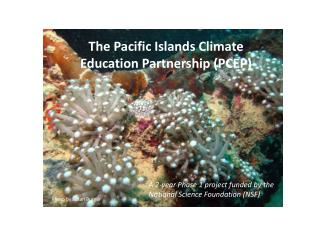 The Pacific Islands Climate Education Partnership (PCEP)