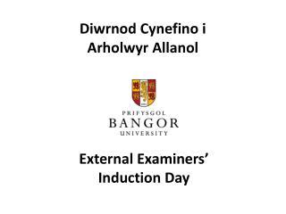 Diwrnod Cynefino i  Arholwyr Allanol