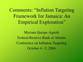 Comments: �Inflation Targeting Framework for Jamaica: An Empirical Exploration�