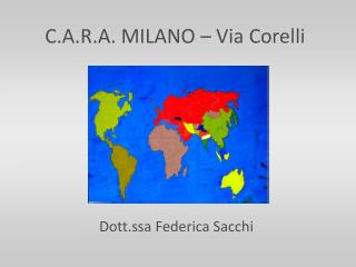 C.A.R.A. MILANO   Via Corelli