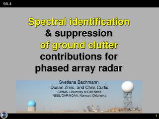 Spectral identification  & suppression  of ground clutter  contributions for  phased array radar