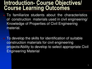 Introduction- Course Objectives/  Course Learning Outcomes