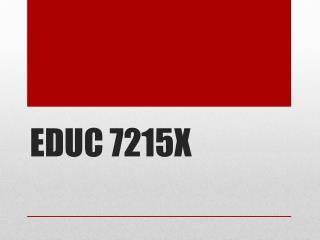 EDUC  7215X
