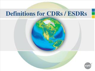 Definitions for CDRs / ESDRs