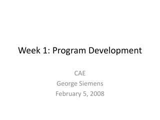 Week 1: Program Development