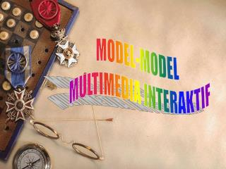 MODEL-MODEL  MULTIMEDIA INTERAKTIF