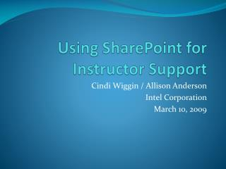 Using SharePoint for Instructor Support