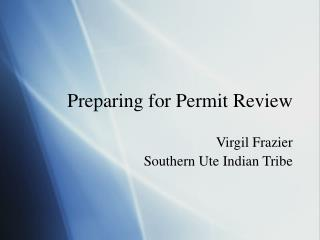 Preparing for Permit Review