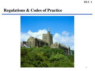 Regulations & Codes of Practice