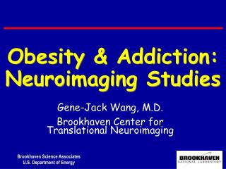 Obesity & Addiction: Neuroimaging Studies