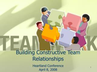 Building Constructive Team Relationships