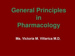General Principles in  Pharmacology
