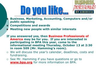Business, Marketing, Accounting, Computers and/or public speaking Competitions and awards