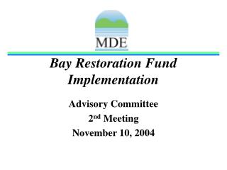 Bay Restoration Fund Implementation