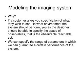 Modeling the imaging system