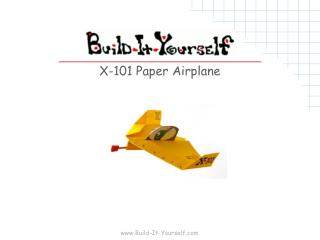 X-101 Paper Airplane