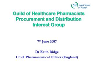 Guild of Healthcare Pharmacists Procurement and Distribution Interest Group