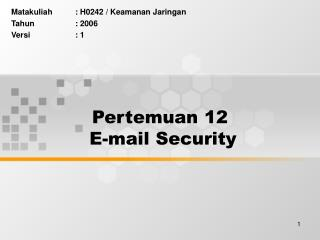 Pertemuan 12  E-mail Security