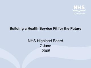 Building a Health Service Fit for the Future