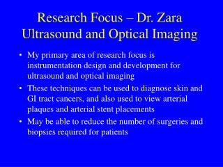 Research Focus – Dr. Zara Ultrasound and Optical Imaging