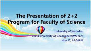 The Presentation of 2+2 Program for Faculty of Science