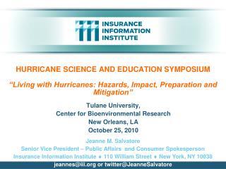 Tulane University,  Center for Bioenvironmental Research New Orleans, LA   October 25, 2010