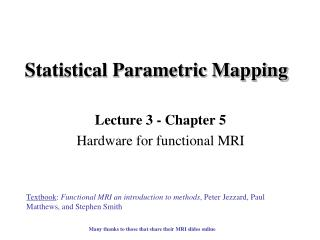 Statistical Parametric Mapping