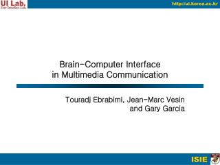 Brain-Computer Interface in Multimedia Communication