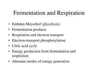 Fermentation and Respiration