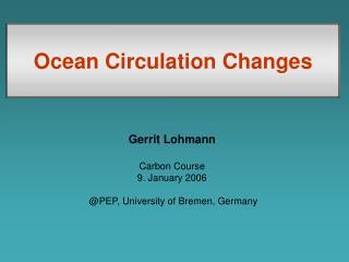 Ocean Circulation Changes