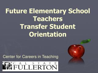 Future Elementary School Teachers  Transfer Student Orientation