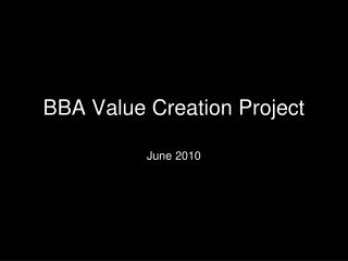 BBA Value Creation Project