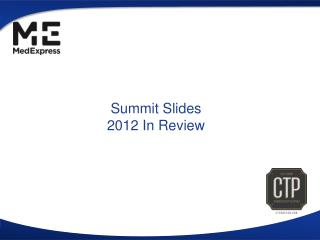 Summit Slides 2012 In Review