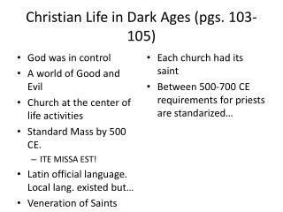 Christian Life in Dark Ages (pgs. 103-105)