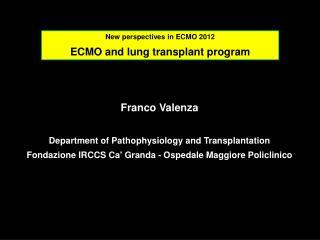 Franco Valenza Department of Pathophysiology and Transplantation