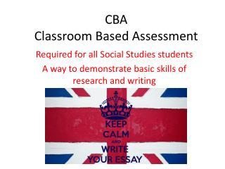 CBA Classroom Based Assessment