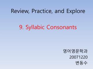 9. Syllabic Consonants