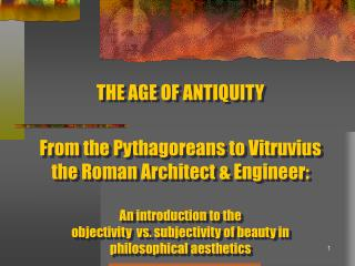 THE AGE OF ANTIQUITY:
