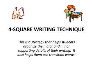 4-SQUARE WRITING TECHNIQUE