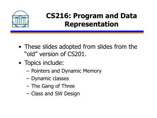 CS216: Program and Data Representation