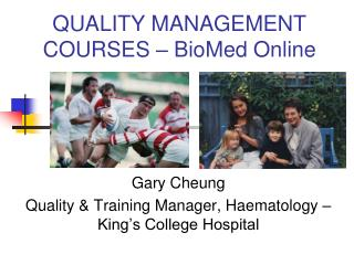 QUALITY MANAGEMENT COURSES � BioMed Online