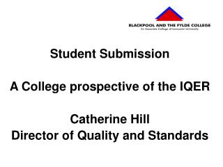 Student Submission A College prospective of the IQER Catherine Hill