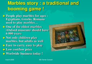 Marbles story : a traditional and booming game !