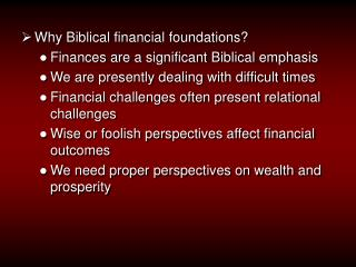 Why Biblical financial foundations? Finances are a significant Biblical emphasis