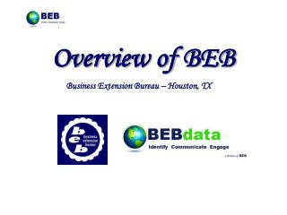 Overview of BEB