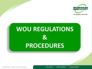 WOU REGULATIONS  &  PROCEDURES