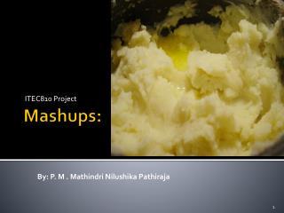 Mashups:
