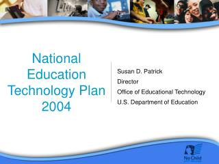 National Education Technology Plan 2004