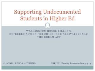 Supporting Undocumented Students in Higher Ed